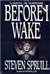 Spruill, Steven - Before I Wake (First Edition)