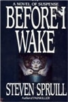 Before I Wake | Spruill, Steven | First Edition Book