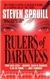 Spruill, Steven - Rulers of Darkness (First Edition)