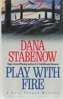 Stabenow, Dana - Play with Fire (Signed, 1st)