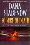 Stabenow, Dana - So Sure of Death (Signed First Edition)