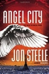 Jon Steele / Angel City / Signed First Edition Book