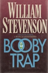 Booby Trap | Stevenson, William | First Edition Book