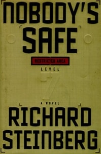 Steinberg, Richard - Nobody's Safe (First Edition)