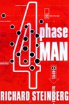 4 Phase Man, The | Steinberg, Richard | First Edition Book