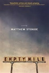 Stokoe, Matthew / Empty Mile / Signed First Edition Trade Paper Book