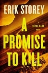 Storey, Erik | Promise to Kill, A | Signed First Edition Book