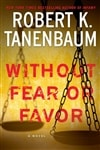 Tanenbaum, Robert K. | Without Fear or Favor | Signed First Edition Book