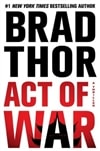 Thor, Brad / Act of War / Signed First Edition Book