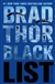 Thor, Brad - Black List (Signed First Edition)