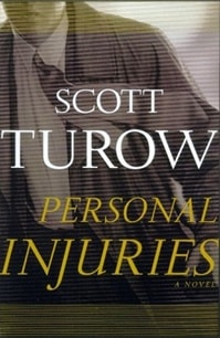 Scott Turow Personal Injuries