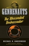 Absconded Ambassador, The | Underwood, Michael R. | First Edition Trade Paper Book