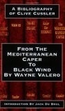 Valero, Wayne | From the Mediterranean Caper to Black Wind: A Bibliography of Clive Cussler | Double Signed First Edition Book