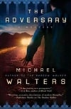 Adversary, The | Walters, Michael | First Edition Trade Paper Book