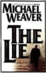 Weaver, Michael - Lie, The (First Edition)