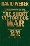 Weber, David / The Short Victorious War / Signed Limited Edition Book