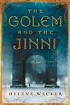 Wecker, Helene - Golem and the Jinni, The (Signed, 1st)
