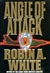 White, Robin - Angle of Attack (Signed First Edition)