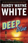 White, Randy Wayne | Deep Blue | Signed First Edition Book