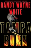 White, Randy Wayne - Tampa Burn (Signed First Edition)