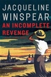 Incomplete Revenge, An | Winspear, Jacqueline | Signed First Edition Book