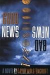 Wolstencroft, David / Good News, Bad News / Signed First Edition Book