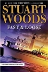 Woods, Stuart | Fast & Loose | Signed First Edition Book