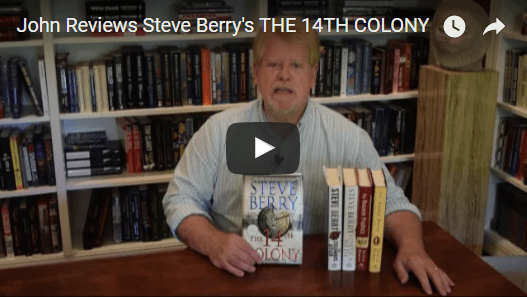 John Reviews Steve Berry's 14TH COLONY