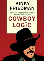 Cowboy Logic by Kinky Friedman