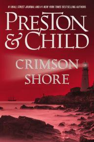 Crimson Shore by Douglas Preston and Lincoln Child