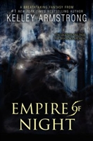 Empire of Night by Kelly Armstrong