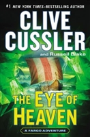 Eye of Heaven by Clive Cussler and Russell Blake