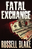 Fatal Exchange by Russell Blake
