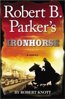 Iron Horse by Robert B. Parker
