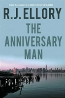 The Anniversary Man by R.J. Ellory