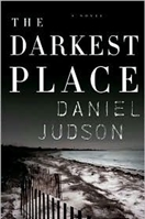 The Darkest Place by Daniel Judson