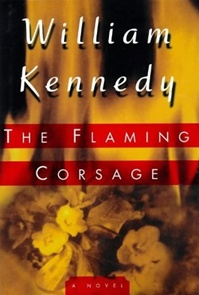 Flaming Corsage by William Kennedy
