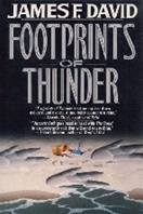 Footprints of Thunder by James F David