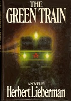 The Green Train by Herbert Lieberman
