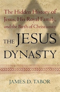 Jesus Dynasty by James D. Tabor