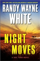 Night Moves by Randy Wayne White