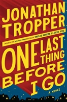 One Last Thing Before I Go by Jonathan Trooper
