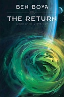 The Return by Ben Bova