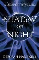 Shadow of Night by Deborah Harkness UK Edition