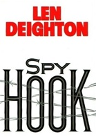 Spy Hook by Len Deighton