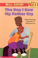 The Day I Saw My Father Cry by Bill Cosby