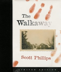 The Walkaway Limited Edition by Scott Phillips