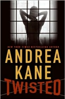 Twisted by Andrea Kane
