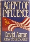 Agent of Infuence | Aaron, David | First Edition Book
