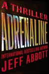 Adrenaline | Abbott, Jeff | Signed First Edition Book